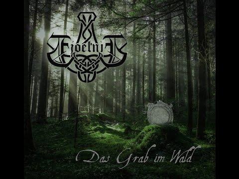 Fjoelnir - Das Grab im Wald FULL ALBUM HQ