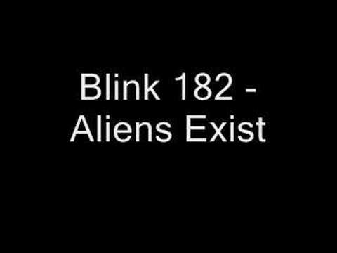 Blink 182 - Aliens Exists