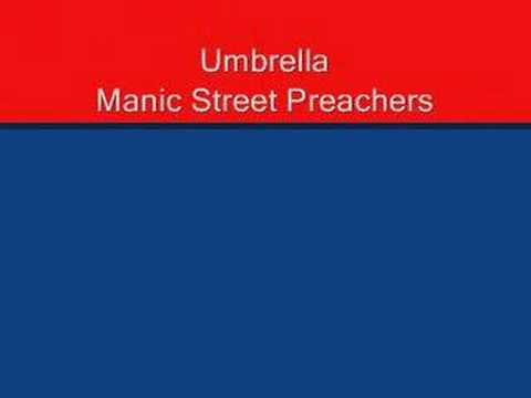 Umbrella - Manic Street Preachers