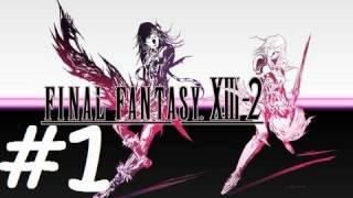 ★ Final Fantasy XIII-2 Walkthrough - Part 1