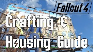 Fallout 4 - Crafting and Housing Guide