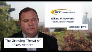 Talking IP Networks with Michael Wheeler - Episode 2: DDoS Attacks