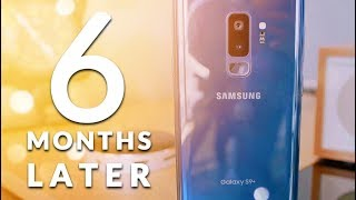 GALAXY S9+ Long Term Review: 6 Months Later.