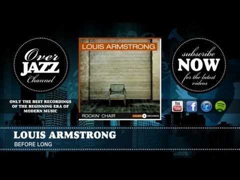 Louis Armstrong - Before Long