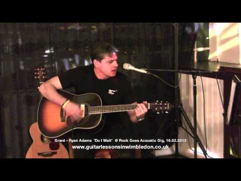 GregX TV-Grant Performing Do I Wait Cover of Ryan Adams at Rock Goes Acoustic