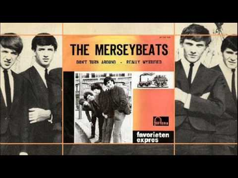 The Merseybeats - Dont Turn Around