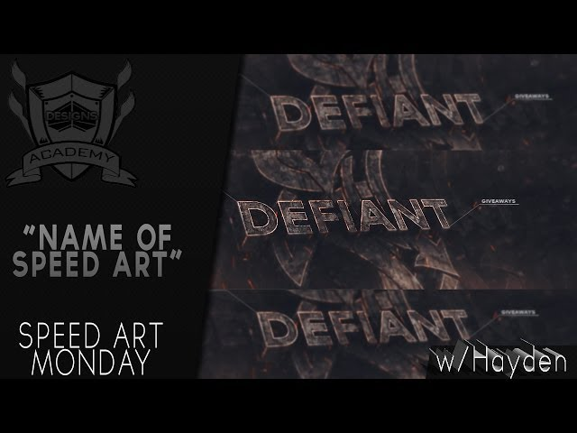Speed Art Monday - Defiant Banner | By: Hayden