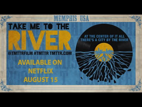 Take Me to the River Official Trailer
