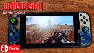 [Nintendo Switch] Wolfenstein II: The New Colossus - Best FPS Gameplay