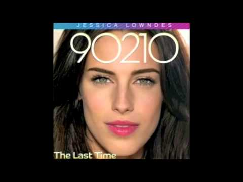 Jessica Lowndes - The Last Time (90210)