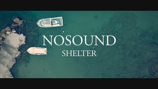 "NOSOUND - 新譜「Allow Yourself」2018年9月21日発売予定 ""Shelter""のMVを公開 thm Music info Clip"