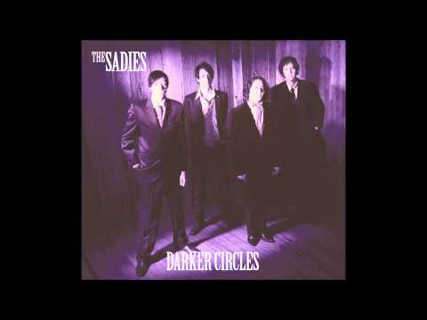 The Sadies - Idle Tomorrows