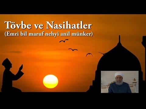 Tövbe ve Nasihatler (Emri bil maruf nehyi anil münker)  - Seyda Muhammed Konyevi Hazretleri
