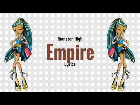 Monster High Empire Lyrics
