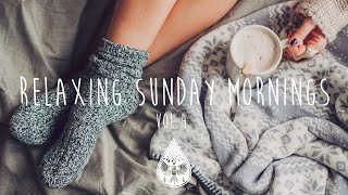 Relaxing Sunday Mornings ☕ - An Indie/Folk/Pop Playlist | Vol. 4