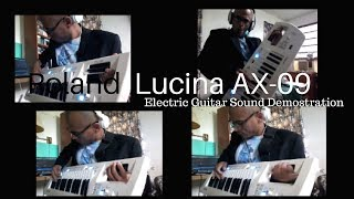 Christopher J. Zapata with the ROLAND LUCINA AX-09 AWESOME electric guitar sound demonstration