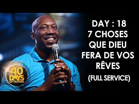 Pasteur Grégory Toussaint | 40 DAY FAST - 18ème Jour | 7 Choses que Dieu Fera de vos Rêves | TG HD