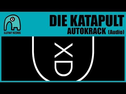 DIE KATAPULT - Autokrack [Audio]