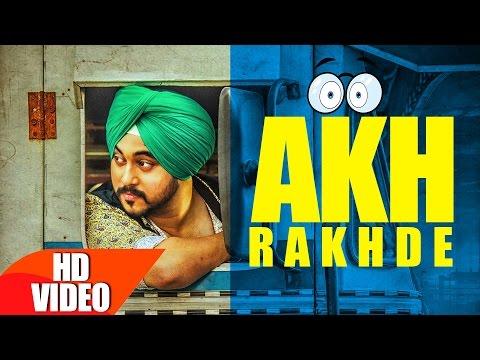 Akh Rakhde | Deep karan | Jashan nanarh | Desi Routz | Latest Punjabi video down