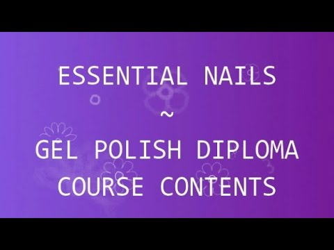 Essential Nails - Gel Polish Diploma - Course Contents