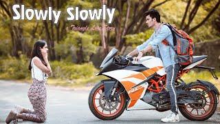 Slowly Slowly   Triangle Love Story    Guru Randawa Song   Hindi Song 2019   Manazir