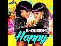 K Queens - Happy