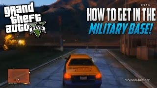 NEW GTA 5 How To Get In The Military Base Leaked Gameplay!
