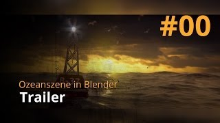Blender Tutorial-Reihe - Ozeanszene (deutsch/german)