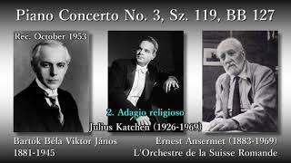 Bartók: Piano Concerto No. 3, Katchen & Ansermet (1953) バルトーク ピアノ協奏曲第3番 カッチェン&アンセルメ