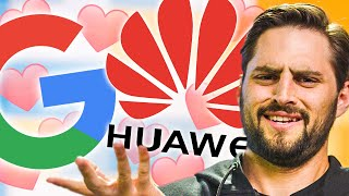 ...Google LOVES Huawei now?