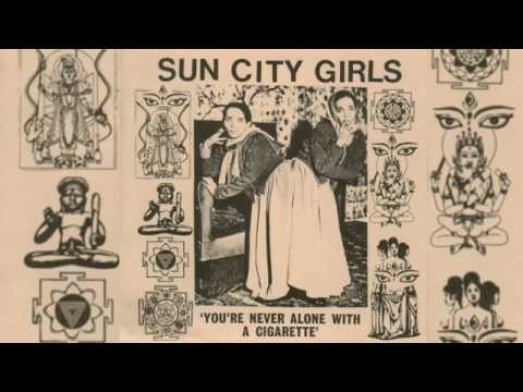 Sun City Girls - You're Never Alone With A Cigarrette (Album)