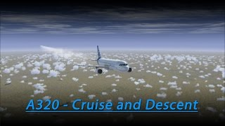 A320 Cruise and Descent Tutorial (FSX - Aerosoft A320)