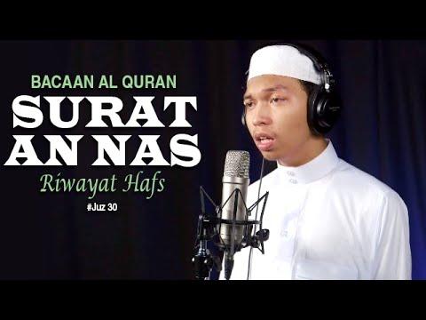 Bacaan Al Quran Riwayat Hafs   114 Surat An Nas   Oleh Ustadz Abdurrahim