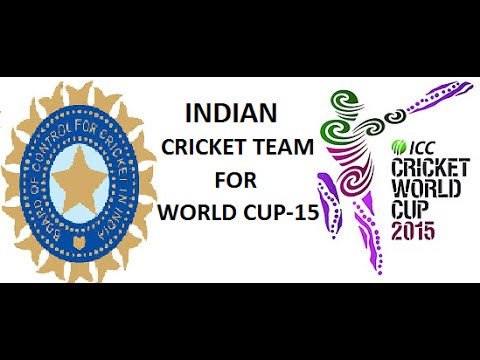 INDIAN CRICKET TEAM FOR ICC WORLD CUP 2015