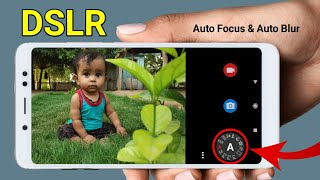 Best DSLR Camera App With DSLR Advanced Settings🔥|| Auto Focus & Auto Blur