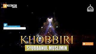 """"""" New """" KHOBBIRI   Syubbanul Muslimin."""