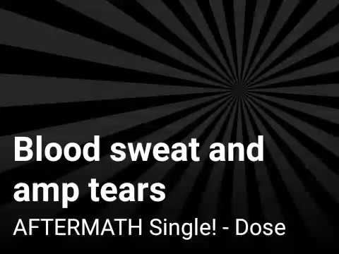 Download Blood sweat and amp tears Mp4 baru