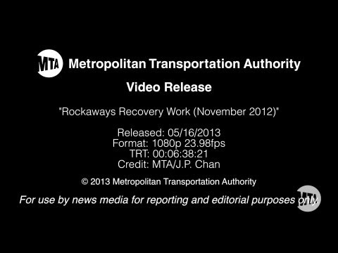 MTA Video Release: Rockaways Recovery Work (November 2012)
