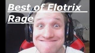 Elotrix Best of Rage Compilation | LegendAry
