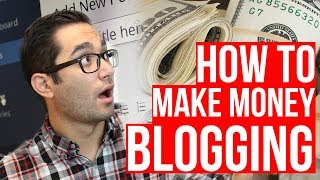 How Bloggers Make Money in 2019 | How to Make More Money Blogging