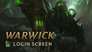 Warwick, the Uncaged Wrath of Zaun | Login Screen - League of Legends