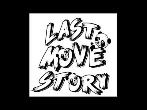 LastMoveStory-Lupakan Semua