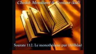 Le Saint Coran Sourate 1+112+113+114 :Cheikh Menshawi+répétition d