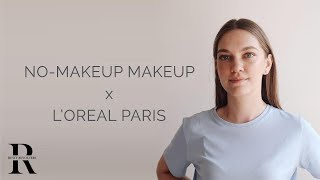 ✨ GLOWY NO-MAKEUP MAKEUP LOOK ✨ New L'Oréal Paris Let's Glow collection | Rusty Revolvers