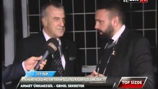 Genel Sekreterimiz Ahmet Ürkmezgil BJK TV'ye Konuştu