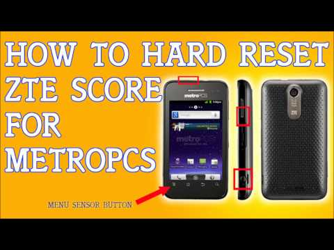 How To Hard Reset a ZTE Score M for Metro PCS Forgot Password