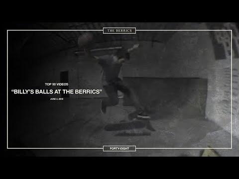Berrics Top 50: 48 | Billy's Balls At The Berrics