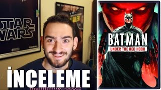 Batman: Under the Red Hood - Film İncelemesi