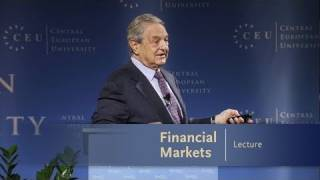 George Soros Lecture Series_ Financial Markets