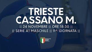 Serie A1M [9^]: Trieste - Cassano Magnago 22-23